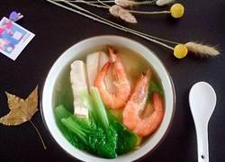 鲜虾翡翠白玉汤